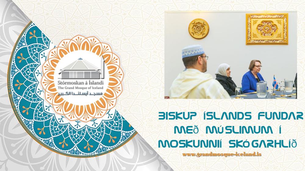 Biskup Íslands fundar með múslimum í moskunni í Skógarhlíð
